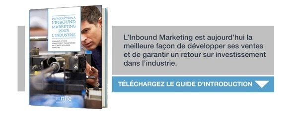 Pourquoi passer à l'Inbound Marketing dans l'industrie ? Guide d'introduction
