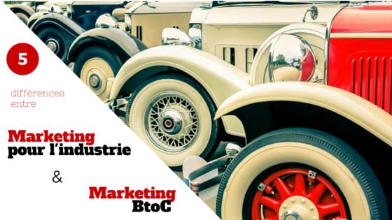 5 différences entre marketing pour l'industrie et marketing B2C