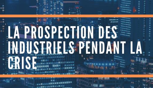 prospection industrielle et CRM
