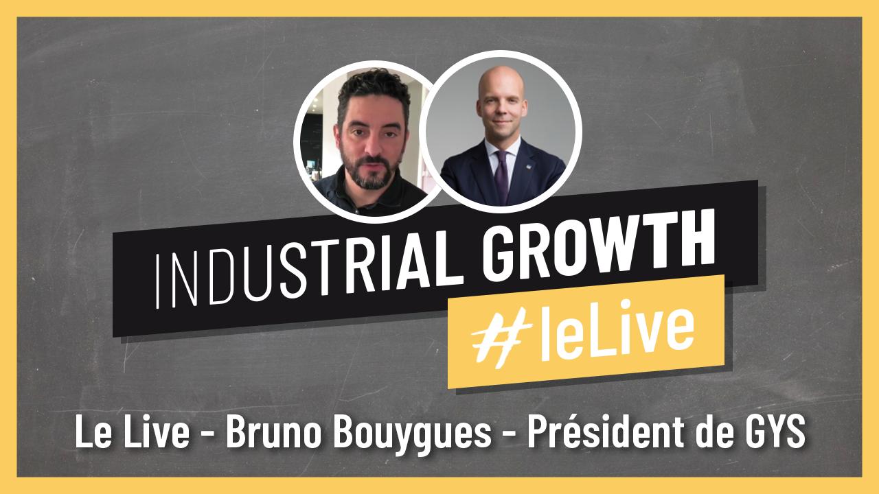 Le Live - Bruno Bouygues - Président GYS