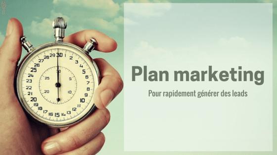 Plan marketing pour générer des leads dans l'industrierapidement