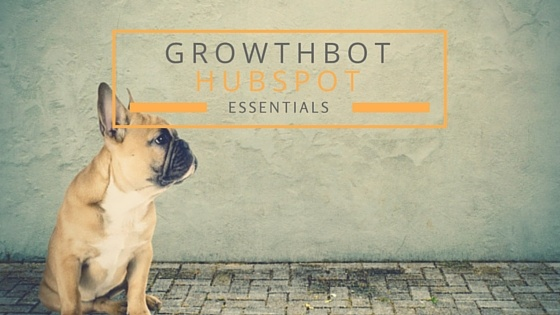 Comment le Growthbot Hubspot va changer votre vie de responsable marketing