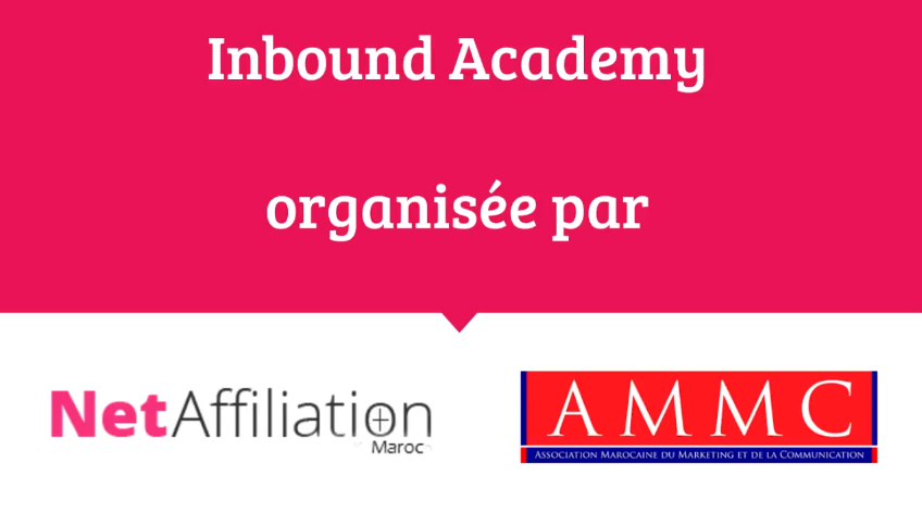 Conférence Inbound Marketing à Casablanca : Mercredi 19 Avril à 18h30