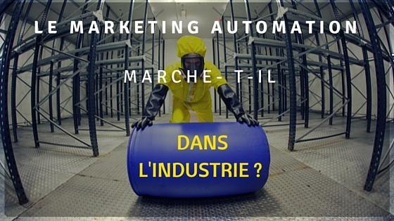 Le marketing automation dans l'industrie marche-t-il ?